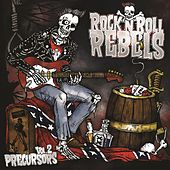 Precursors Vol 2 by Rock n roll rebels