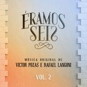 Éramos Seis - Música Original de Victor Pozas e Rafael Langoni, Vol. 2 by Vários Artistas