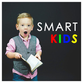 Smart Kids - Classical Music for Children by Various Artists