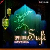 Spiritual Sufi- Ramadan Special by Various Artists