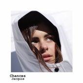 Chances by Jacquie