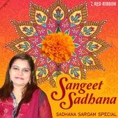 Sangeet Sadhana - Sadhana Sargam Special by Sadhana Sargam