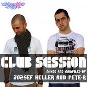 Club Session Mixed By Jozsef Keller & Pete-R de Various Artists