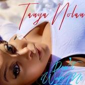 Don't Wake Me by Tanya Nolan