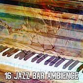 16 Jazz Bar Ambience by Bar Lounge