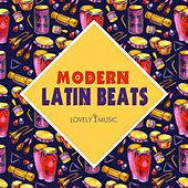 Modern Latin Beats by Lovely Music Library