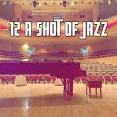 12 A Shot of Jazz de Peaceful Piano
