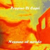 Nessuno al mondo by Peppino Di Capri