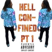 Hell Confined Pt. 1 by Hell Velle