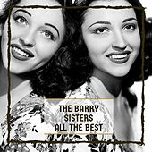 All The Best de Barry Sisters