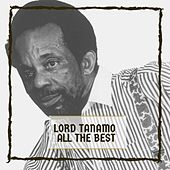 All The Best de Lord Tanamo