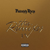 The Remixes #4 by Philthy Rich