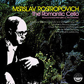 The Romantic Cello by Mstislav Rostropovich
