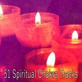 51 Spiritual Chakra Tracks von Yoga