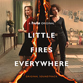Little Fires Everywhere (Original Soundtrack) von Various Artists
