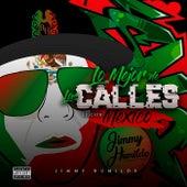 Jimmy Humilde Presenta Lo Mejor De Las Calles Edición Mexico de Jimmy Humilde