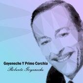 Goyeneche y Primo Corchia von Orquesta De Primo Corchia Roberto Goyeneche