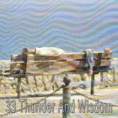 33 Thunder and Wisdom de Thunderstorm Sleep