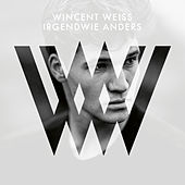 Irgendwie anders (Deluxe) by Wincent Weiss