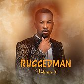 Ruggedman, Vol. 5 by Ruggedman