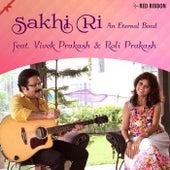 Sakhi Ri- An Eternal Bond by Vivek Prakash