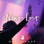 Never Lost de WorshipMob
