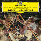 John Adams: Must the Devil Have All the Good Tunes? de Yuja Wang