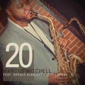 20 (feat. Gerald Albright & Jeff Lorber) de Marcus Mitchell
