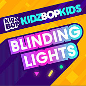 Blinding Lights by KIDZ BOP Kids