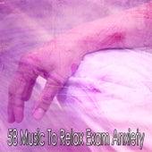 58 Music to Relax Exam Anxiety von Yoga