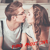 Piano about Love by Piano Love Songs