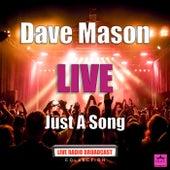 Just A Song (Live) von Dave Mason