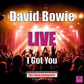 I Got You (Live) von David Bowie