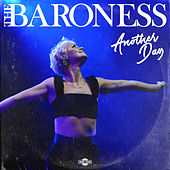 Another Day by Baroness