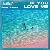 If You Love Me (Future Kings Remix) von Dario G