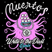 Write To The Devil (Remix) von Los Muertos