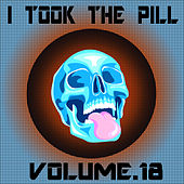 I Took The Pill, Vol. 18 by Bertoni