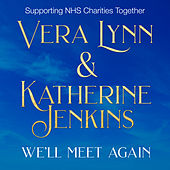We'll Meet Again (NHS Charity Single) von Vera Lynn