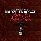 Another Day, Another Blessing de Marze Frascati
