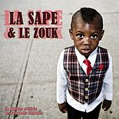 La sape & le zouk (La musique préférée des personnes élégantes) von Various Artists