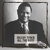 All The Best by McCoy Tyner