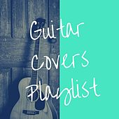 Guitar Covers Playlist de Various Artists