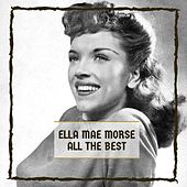 All The Best van Ella Mae Morse