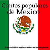 Cantos Populares de Mexico (Chants Populaires Du Mexique, Mosaico Mexicano) by Mariachi Mexico