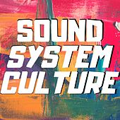 Sound System Culture de Various Artists