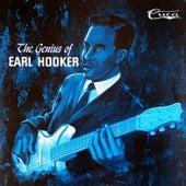The Genius of Earl Hooker by Earl Hooker