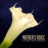 Mother's Voice (feat. Rachael Davis, May Erlewine & Lindsay Lou) von Sweet Water Warblers