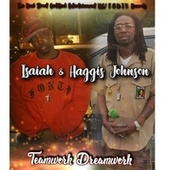 Teamwork Dreamwork by Haggis Johnson