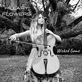 Wicked Game by Hillary Flowers