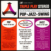 Triple Play Stereo Pop + Jazz = Swing by Benny Golson